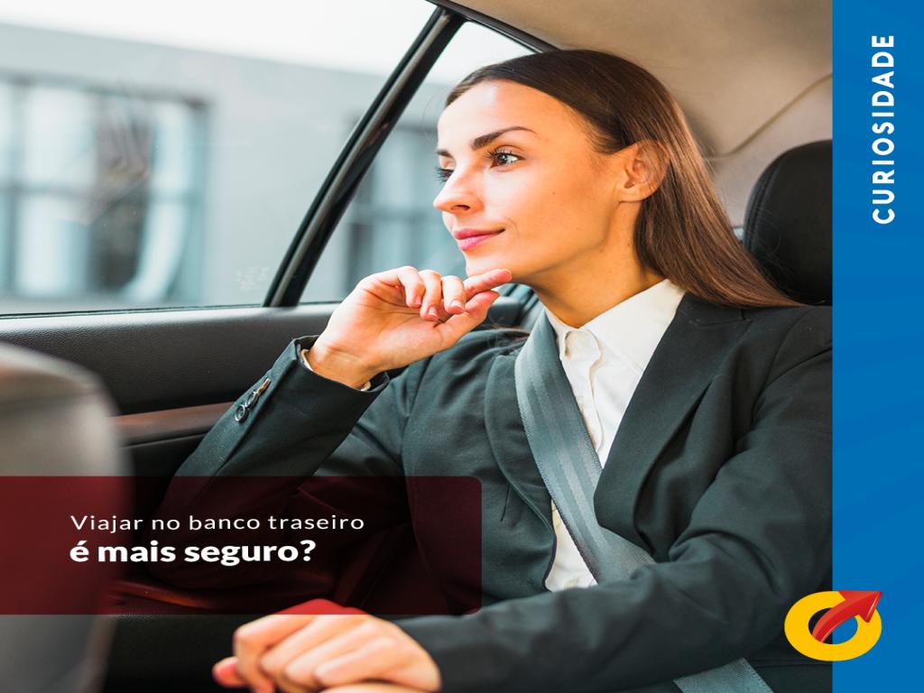 Luzio Veiculos - A melhor opção até você. - Viajar no banco traseiro é mais seguro?